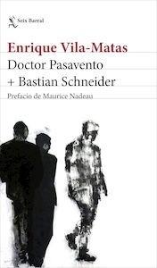 Libro: Doctor Pasavento + Bastian Schneider - Vila-Matas, Enrique
