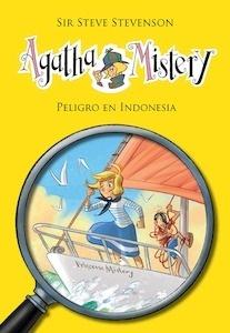 Libro: Agatha Mistery 25. Peligro en Indonesia - Sir Steve Stevenson
