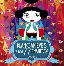 Libro: Blancanieves y los 77 enanitos - Cali, Davide