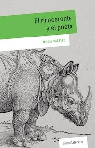 Libro: El rinoceronte y el poeta - Barrero, Miguel