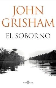 Libro: El soborno - Grisham, John