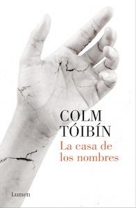 Libro: La casa de los nombres - Toibin, Colm
