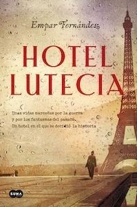 Libro: Hotel Lutecia - Fernandez, Empar