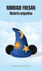 Libro: Historia argentina - Fresan, Rodrigo