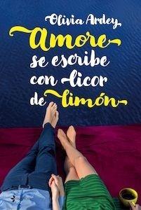 Libro: Amore se escribe con licor de limón - Ardey, Olivia