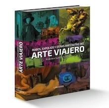 Libro: Robos, expolios y otras anécdotas del arte viajero - Garcia Serrano, Federico