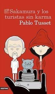 Libro: Sakamura y los turistas sin karma - Tusset, Pablo