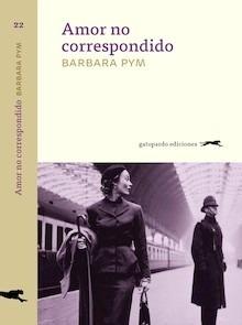 Libro: Amor no correspondido - Pym, Barbara
