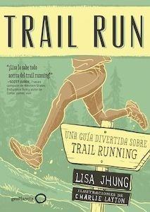 Libro: Trail Run - Jhung, Lisa