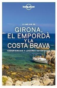 Libro: L mejor de GIRONA, EL EMPORDA Y LA COSTA BRAVA   -2017- - Miquel Fañanas