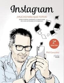 Libro: Instagram, ¡mucho más que fotos! - González, Philippe