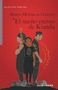 Libro: EL SUEÑO ETERNO DE KIANDA - Monreal Gainza, Borja