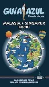 Libro: MALASIA - SINGAPUR - BRUNEI   Guía Azul   -2017- - Mazarrasa, Luis