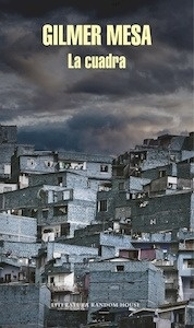 Libro: La cuadra - Duban Mesa, Gilmer