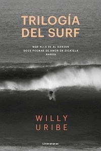 Libro: TRILOGÍA DEL SURF - Uribe, Willy