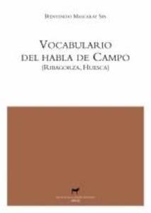 Libro: Vocabulario del habla de Campo (Ribagorza, Huesca) - Mascaray Sin , Bienvenido