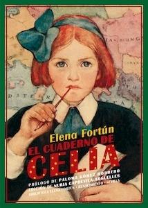 Libro: El cuaderno de Celia - Fortun, Elena