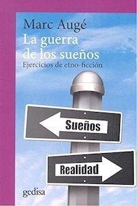Libro: La guerra de los sueños (NE) 'Ejercicios de etno-ficción' - Auge, Marc