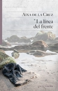 Libro: LA LÍNEA DEL FRENTE - De La Cruz Ventosa, Aixa