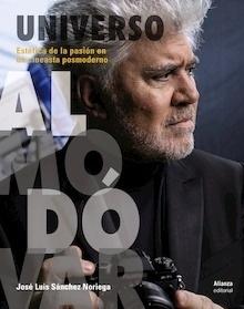 Libro: UNIVERSO ALMODÓVAR - Sanchez Noriega, Jose Luis