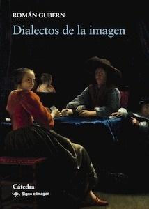 Libro: Dialectos de la imagen - Gubern, Román