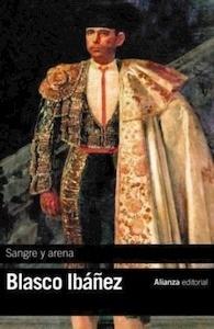 Libro: Sangre y arena - Blasco Ibañez, Vicente