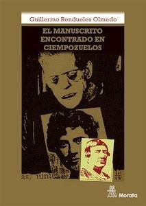 Libro: El manuscrito encontrado en Ciempozuelos - Rendueles, Guillermo