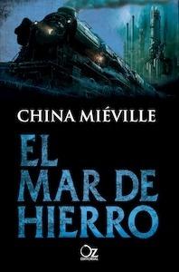Libro: El mar de hierro - Mieville, China