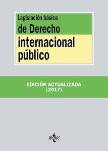 Libro: Legislación básica de Derecho Internacional público   -2017- - ., .