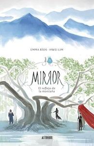 Libro: Mirror 1. El reflejo de la montaña - Rios, Emma