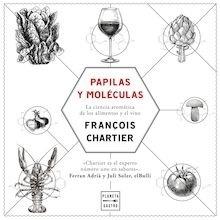 Libro: Papilas y moléculas - Chartier, François