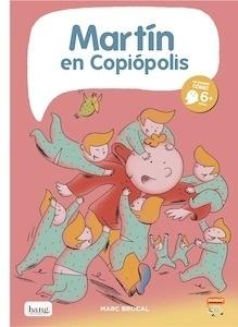Libro: MARTÍN EN COPIÓPOLIS - Marc Brocal