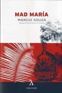 Libro: Mad María - Souza, Márcio