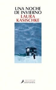 Libro: Una noche de invierno - Kasischke, Laura