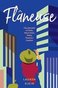 Libro: FLANEUSE - Elkin, Lauren