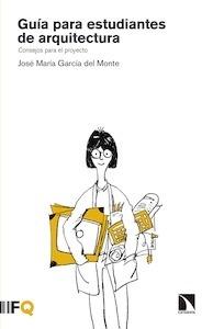 Libro: Guía para estudiantes de arquitectura - García del Monte, José María
