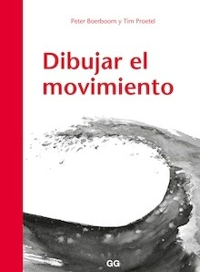 Libro: Dibujar el movimiento - Boerboom, Peter