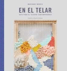 Libro: En el telar - Moodie, Maryanne
