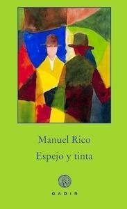 Libro: Espejo y Tinta - MANUEL RICO