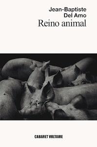 Libro: Reino animal - Del Amo, Jean-Baptiste