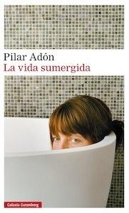 Libro: La vida sumergida - Adon, Pilar
