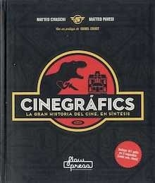 Libro: CINEGRAFICS. LA GRAN HISTORIA DEL CINE, EN SINTESIS - Civaschi, Matteo