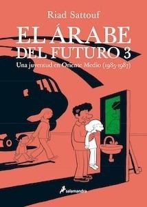 Libro: El árabe del futuro III - Sattouf, Riad