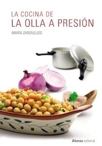 Libro: La cocina de la olla a presión - Zarzalejos, Maria