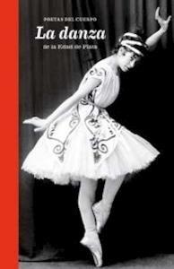 Libro: Poestas del cuerpo 'La danza de la edad de plata' -