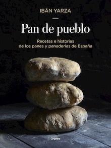 Libro: Pan de pueblo - Yarza, Ibán