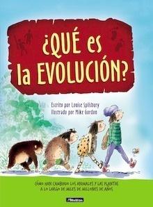 Libro: ¿Qué es la evolución? - Spilsbury. Louise