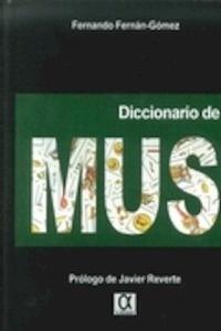 Libro: Diccionario de mus - Fernan Gomez, Fernando