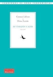 Libro: De corazón y alma (1947-1952) - Laforet, Carmen