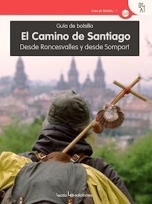 Libro: Guía de bolsillo El Camino de Santiago 'desde Roncesvalles y desde Somport' - ., .